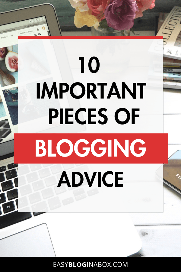 10 Important Pieces of Blogging Advice for Beginners-1