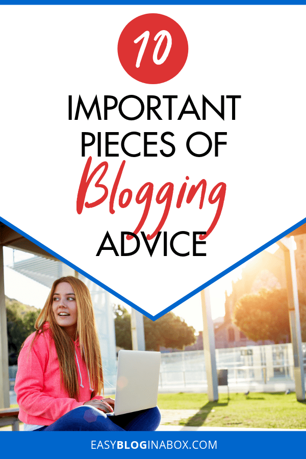 10 Important Pieces of Blogging Advice for Beginners-2