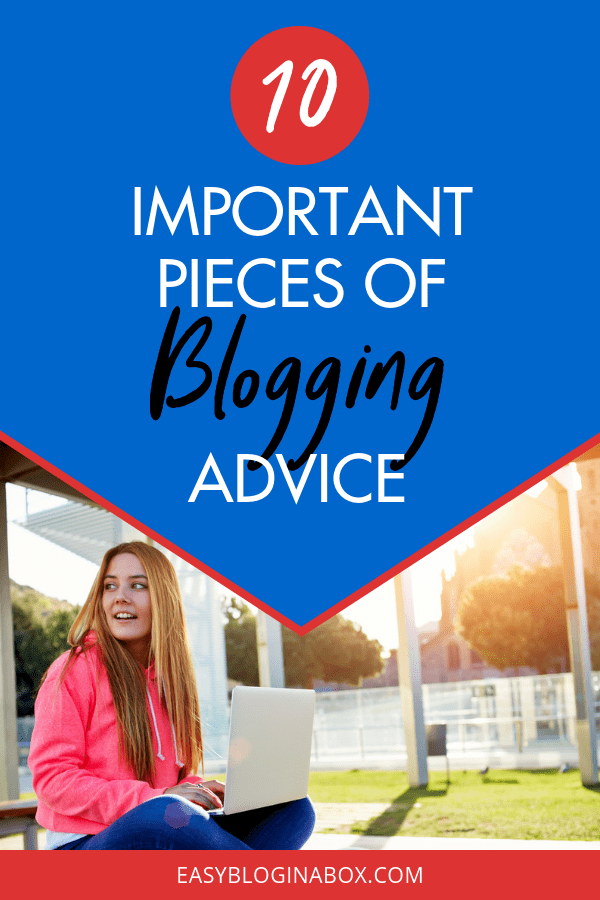 10 Important Pieces of Blogging Advice for Beginners-3