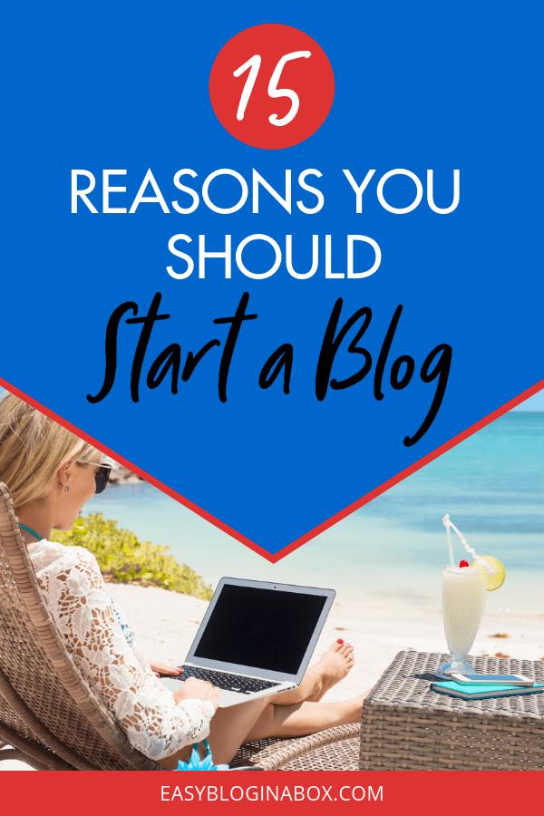 15 Reasons You Should Start a Blog-3
