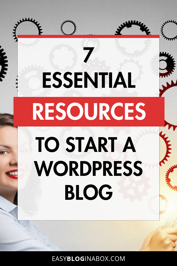 7 Essential Tools and Resources to Start a WordPress Blog-1
