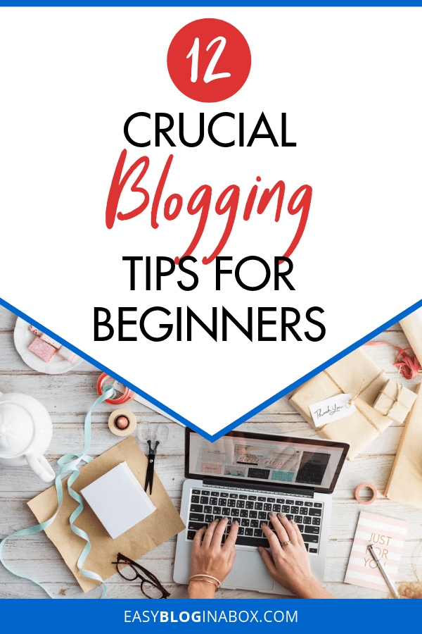 Crucial Blogging Tips for Beginners-2