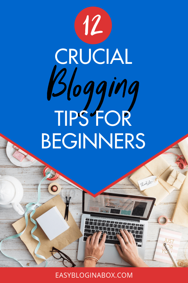 Crucial Blogging Tips for Beginners-3