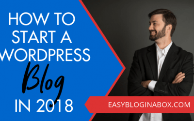 How to Start a Blog on WordPress in 2018