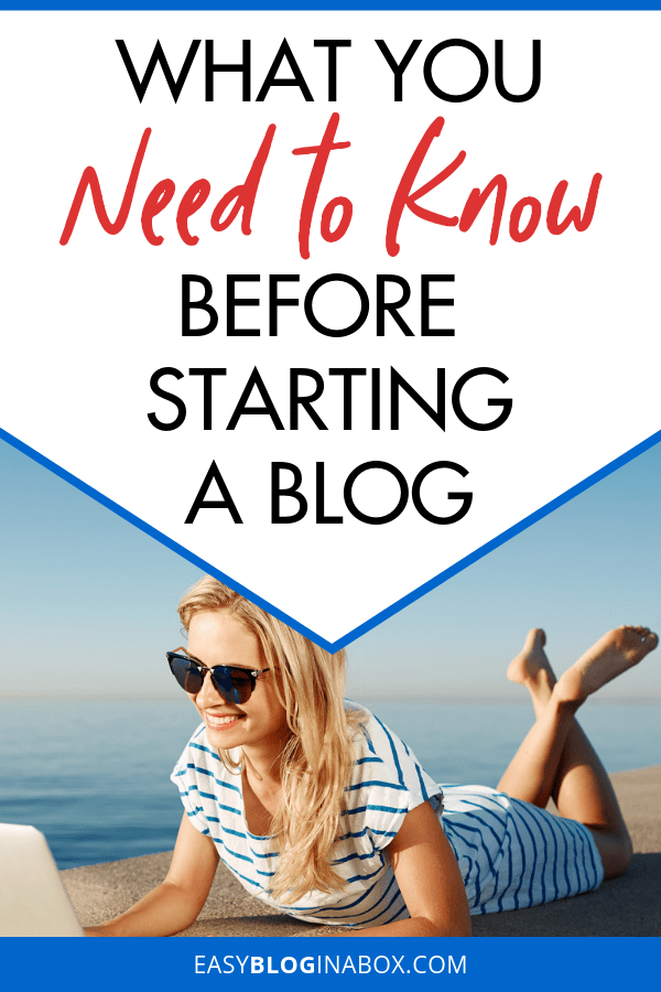 What You Need to Know Before Starting a Blog-2